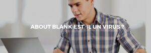 Que signifie la page internet «about: blank»?