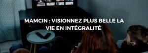 Mamcin, la nouvelle plateforme de streaming française