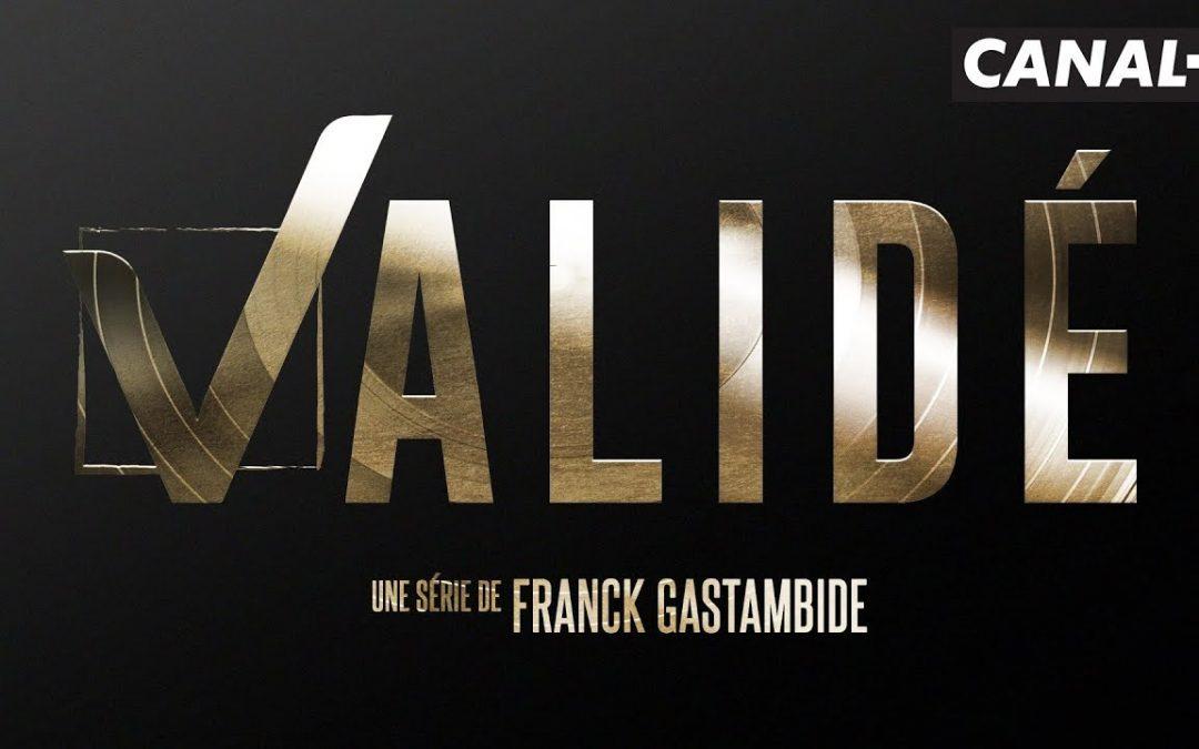 A quand la saison 2 de la série française «Validé»?